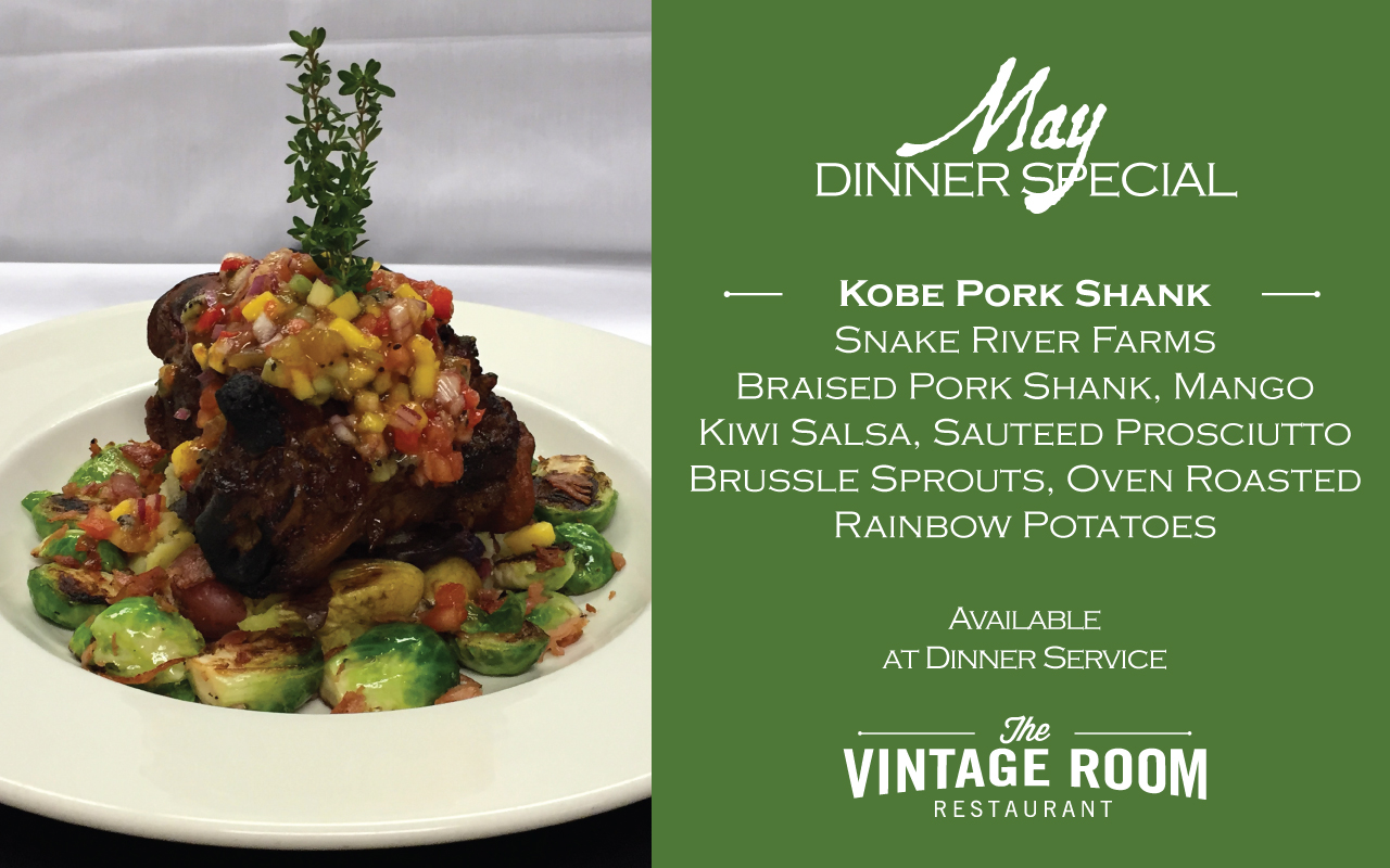 2016 May Dinner Special